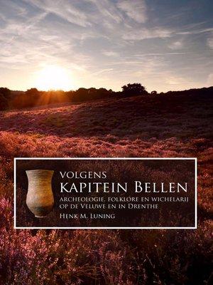 cover image of Volgens Kapitein Bellen
