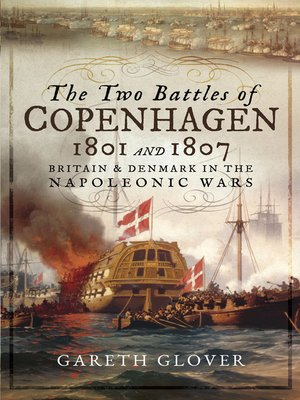 cover image of The Two Battles of Copenhagen 1801 and 1807