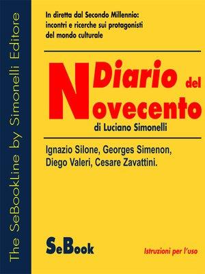 cover image of Da Silone, Simenon, Valeri a Zavattini - Diario del Novecento