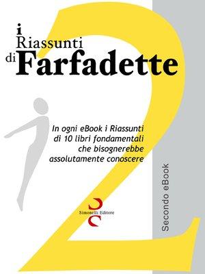 cover image of i Riassunti di Farfadette 02