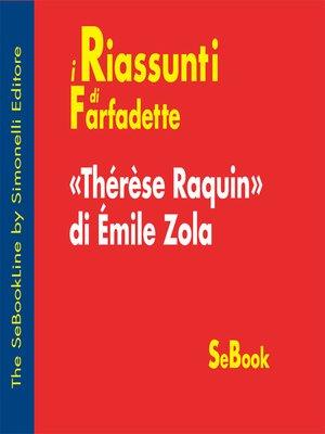 cover image of Thérèse Raquin di Émile Zola - RIASSUNTO
