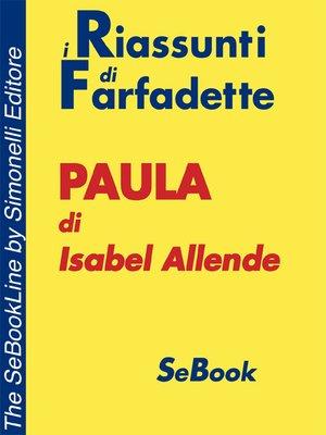 cover image of Paula di Isabel Allende - RIASSUNTO