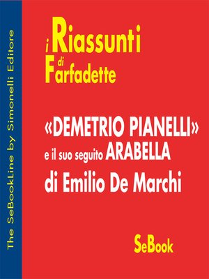 cover image of Demetrio Pianelli e il suo seguito Arabella di Emilio De Marchi - RIASSUNTO