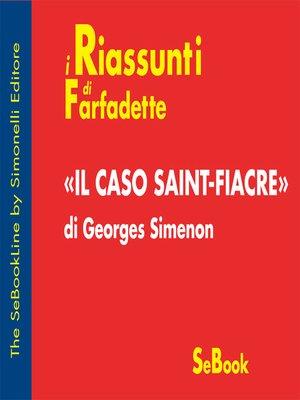 cover image of Il Caso Saint-Fiacre di Georges Simenon - RIASSUNTO