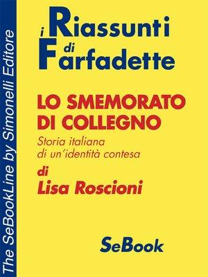 cover image of Lo smemorato di Collegno di Lisa Roscioni - RIASSUNTO