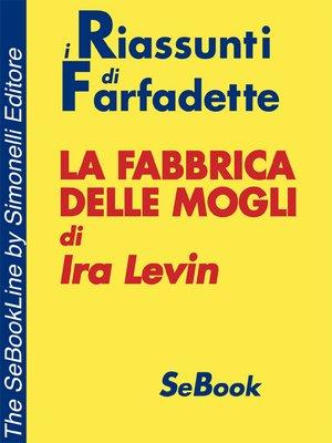cover image of La fabbrica delle mogli di Ira Levin - RIASSUNTO