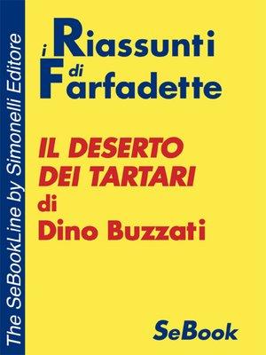 cover image of Il Deserto dei Tartari di Dino Buzzati -RIASSUNTO