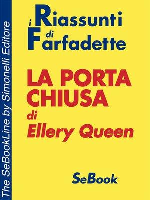 cover image of La porta chiusa di Ellery Queen – RIASSUNTO