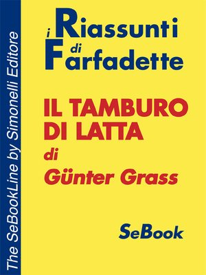 cover image of Il tamburo di latta di Günter Grass - RIASSUNTO