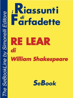 cover image of Re Lear di William Shakespeare - RIASSUNTO