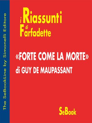 cover image of Forte come la morte di Guy de Maupassant - RIASSUNTO
