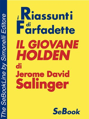 cover image of Il Giovane Holden di Jerome David Salinger - RIASSUNTO