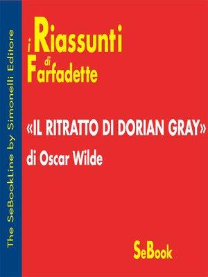 cover image of Il Ritratto di Dorian Gray di Oscar Wilde - RIASSUNTO