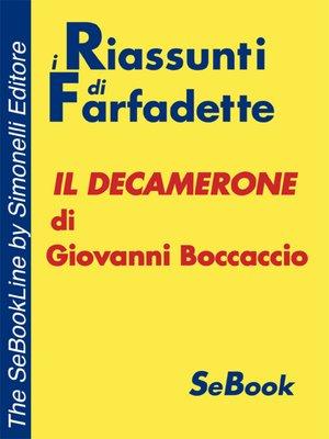 cover image of Il Decamerone di Giovanni Boccaccio - RIASSUNTO