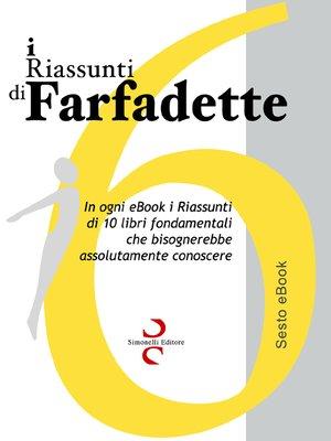 cover image of i Riassunti di Farfadette 06