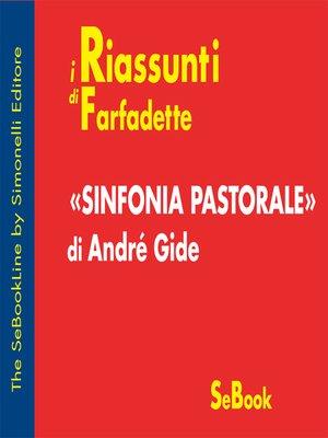 cover image of Sinfonia Pastorale di André Gide - RIASSUNTO