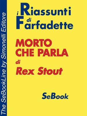 cover image of Morto che parla di Rex Stout - RIASSUNTO