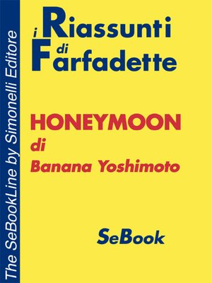 cover image of HONEYMOON di Banana Yoshimoto - RIASSUNTO