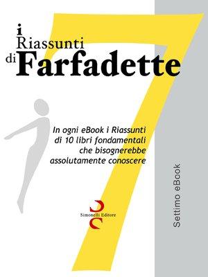 cover image of i Riassunti di Farfadette 07
