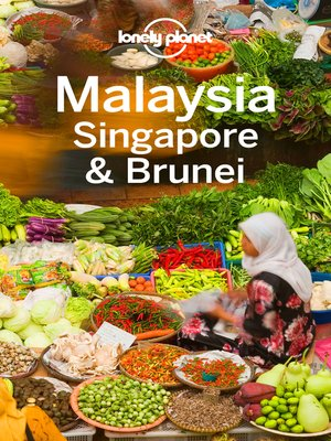 cover image of Lonely Planet Malaysia Singapore & Brunei