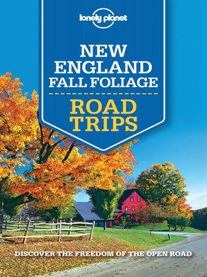 New England Fall Foliage Road Trips