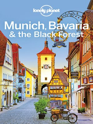cover image of Lonely Planet Munich, Bavaria & the Black Forest