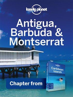 cover image of Antigua, Barbuda & Monserrat - Guidebook Chapter