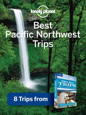 cover image of Best Pacific Northwest Trips