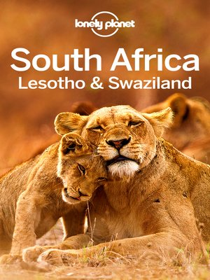 cover image of Lonely Planet South Africa, Lesotho & Swaziland