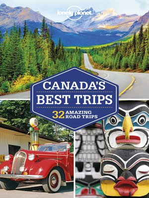 cover image of Lonely Planet Canada's Best Trips