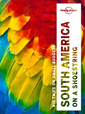 cover image of South America on a Shoestring Travel Guide