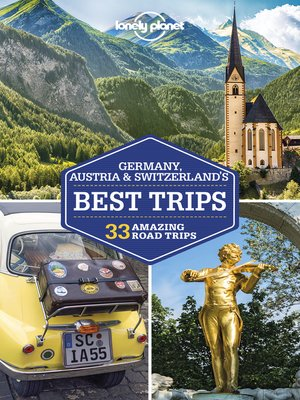 cover image of Lonely Planet Germany, Austria & Switzerland's Best Trips