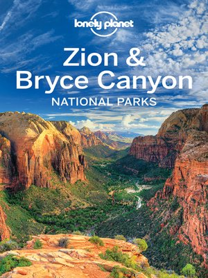 cover image of Lonely Planet Zion & Bryce Canyon National Parks