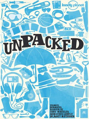 cover image of Lonely Planet Unpacked