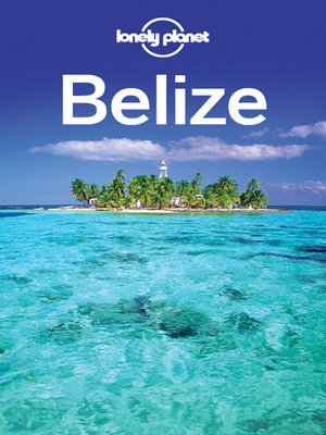 cover image of Belize Travel Guide