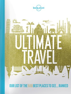 cover image of Lonely Planet's Ultimate Travel