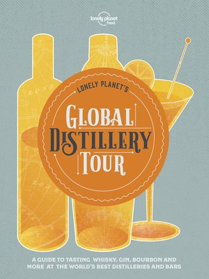cover image of Lonely Planet's Global Distillery Tour