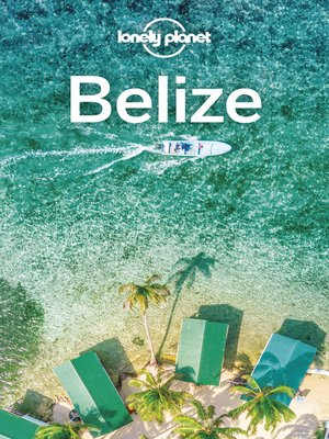 cover image of Lonely Planet Belize