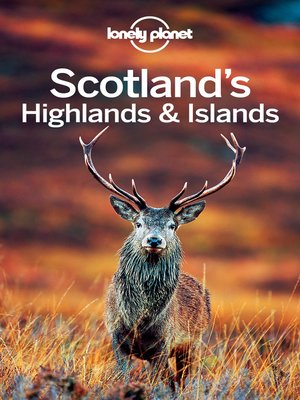 cover image of Lonely Planet Scotland's Highlands & Islands