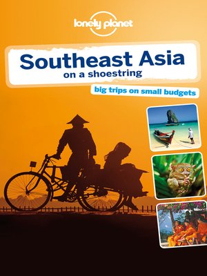 cover image of Southeast Asia On a Shoestring Travel Guide