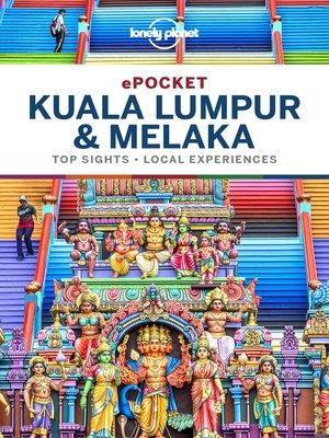 cover image of Lonely Planet Pocket Kuala Lumpur & Melaka