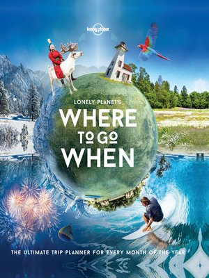 cover image of Lonely Planet's Where to Go When