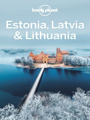cover image of Lonely Planet Estonia, Latvia & Lithuania