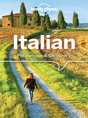 cover image of Lonely Planet Italian Phrasebook & Dictionary with Audio