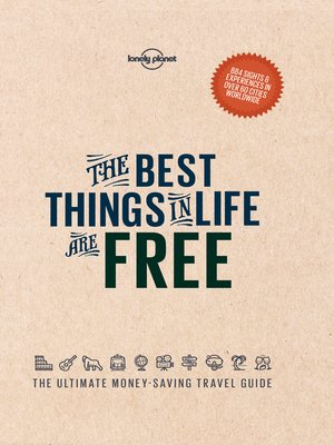 cover image of The Best Things in Life are Free