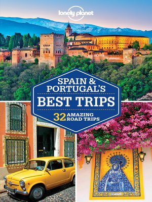 cover image of Lonely Planet Spain & Portugal's Best Trips