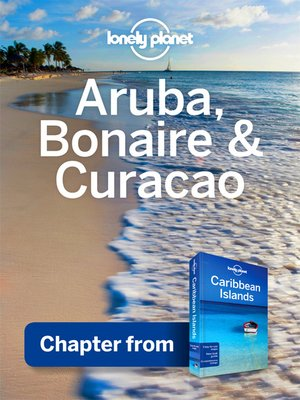 cover image of Aruba, Bonaire & Curacao - Guidebook Chapter
