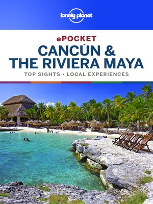 cover image of Lonely Planet Pocket Cancun & the Riviera Maya