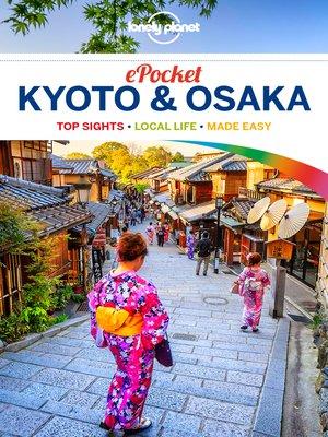 cover image of Lonely Planet Pocket Kyoto & Osaka