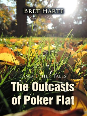 cover image of The Outcasts of Poker Flat and Other Tales